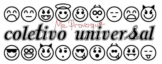 coletivo universal_me provoque